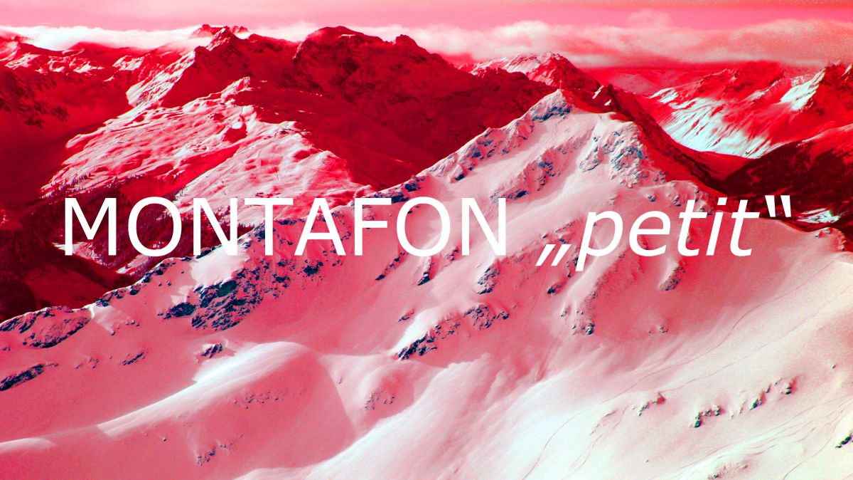 """# Montafon """"petit""""   3 Tage"""